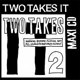Two Takes It