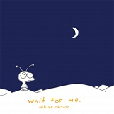 Wait For Me (Collector)