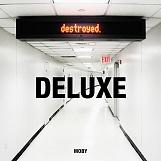 Destroyed (Bonus Track)