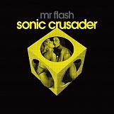 SONIC CRUSADER - CD / LP + CD / DIGITAL