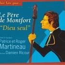 Sur Les Pas Du Père De Montfort: Dieu Seul