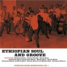 ETHIOPIAN SOUL AND GROOVE VOL.1