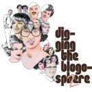 Digging the Blogosphere Vol.2