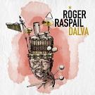 "ROGER RASPAIL ""DALVA"""