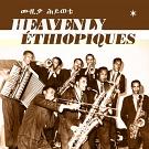 HEAVENLY ETHIOPIQUES