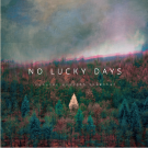 NO LUCKY DAYS