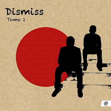 Dismiss - Tome 1