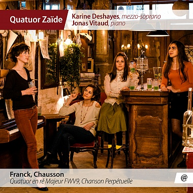 Quatuor Zaïde | Franck, Chausson
