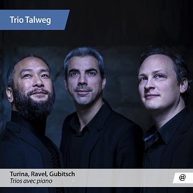 TRIO TALWEG | TURINA, RAVEL, GUBITSCH