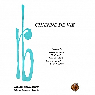 Chienne de vie - Partition piano-chant