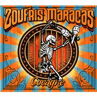 Cocagne - Single des Zoufris Maracas