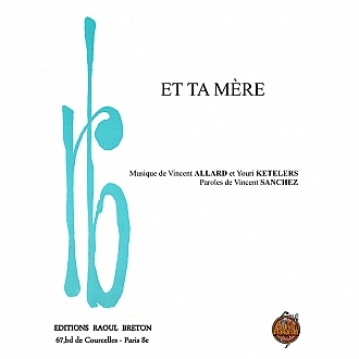 Et ta mère - Partition piano-chant