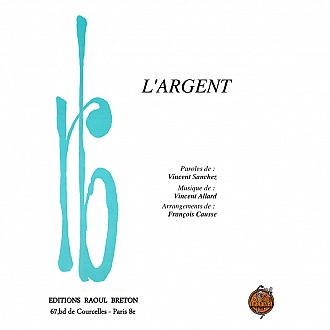L'argent - Partition piano-chant