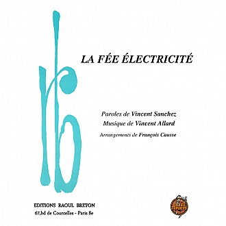La fée électricité - partition piano-chant