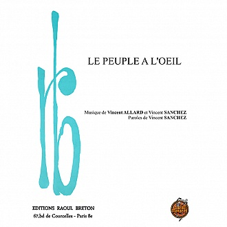 Le peuple a l'oeil - Partition piano-chant