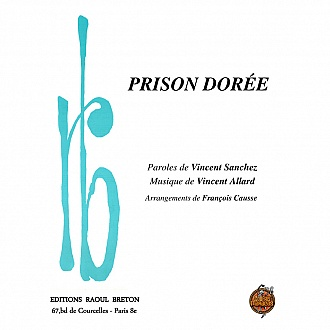 Prison dorée - Partition piano-chant