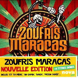 Zoufris Maracas - Prison dorée (20 titres Nouvelle édition)
