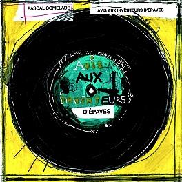 Livre+2 disques : avis aux inventeurs d'épaves (édition numérotée)