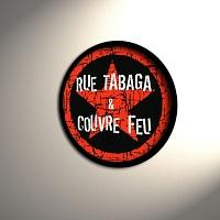 BADGE RUE TABAGA & COUVRE FEU