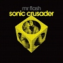 SONIC CRUSADER - CD / LP + CD / DIGITAL